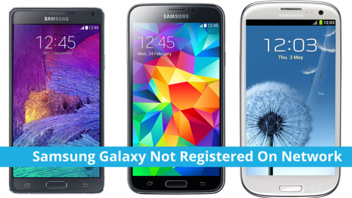 Fix Not Registered On Network On Samsung Galaxy Android