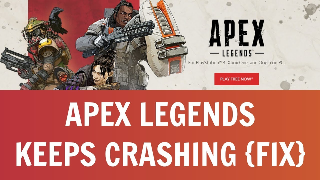 How to Fix Apex Legends keeps Crashing Issue