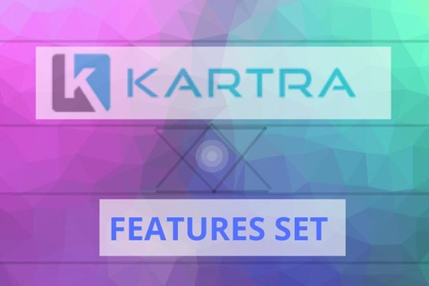 Kartra Feature Set