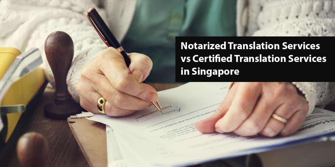 Notary Translation Services in Singapore