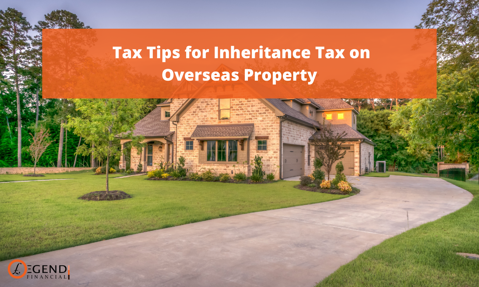 A Complete Tax Guide for Those Who Are Having Foreign Property