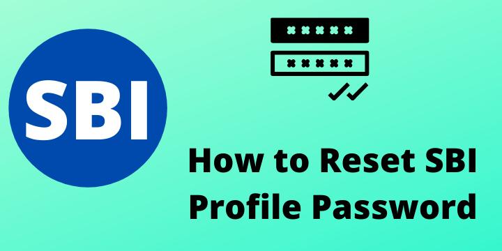 How to Reset Profile Password in SBI