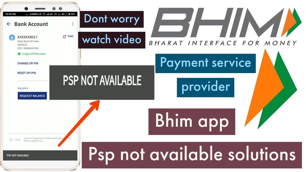 PSP Not Available Error In Bhim App