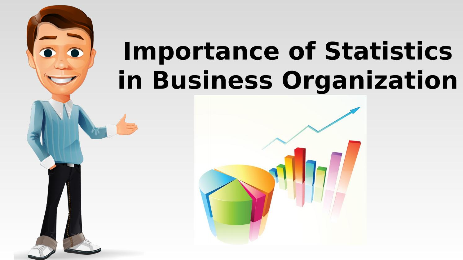 Importance of Statistics in Business